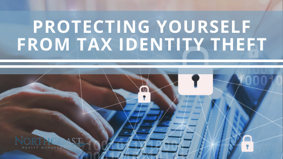 Protecting Yourself from Tax Identity Theft