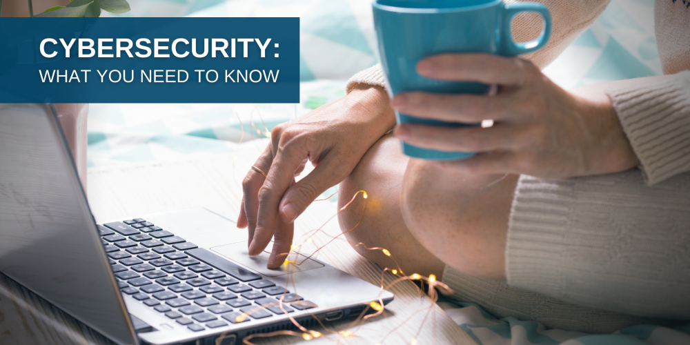 Cybersecurity Awareness: What You Need to Know